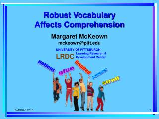 Robust Vocabulary  Affects Comprehension