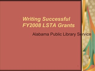 Writing Successful   FY2008 LSTA Grants