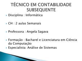 T CNICO EM CONTABILIDADE SUBSEQUENTE