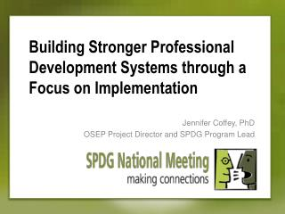 Building Stronger Professional Development Systems through a Focus on Implementation