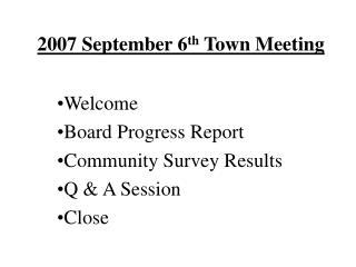 2007 September 6th Town Meeting