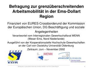 Befragung zur grenz berschreitenden Arbeitsmobilit t in der Ems-Dollart Region