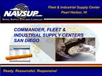 COMMANDER, FLEET  INDUSTRIAL SUPPLY CENTERS  SAN DIEGO