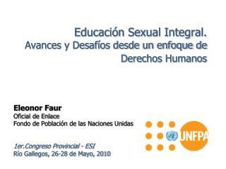 Educaci n Sexual Integral.  Avances y Desaf os desde un enfoque de Derechos Humanos