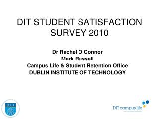 DIT STUDENT SATISFACTION SURVEY 2010