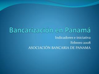 Bancarizaci n en Panam