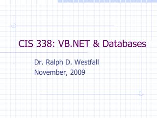 CIS 338: VB.NET  Databases