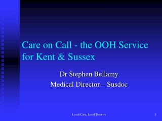 Care on Call - the OOH Service for Kent  Sussex