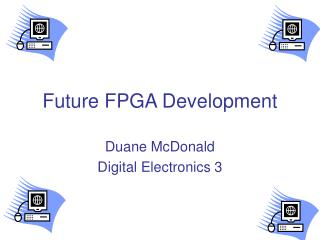 Future FPGA Development