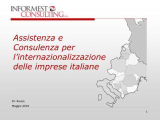 Assistenza e Consulenza per l internazionalizzazione delle imprese italiane