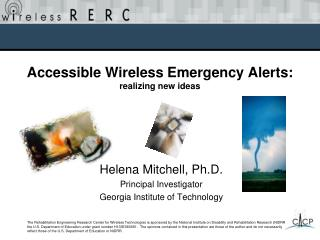 Accessible Wireless Emergency Alerts:  realizing new ideas