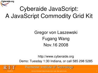 Cyberaide JavaScript:  A JavaScript Commodity Grid Kit