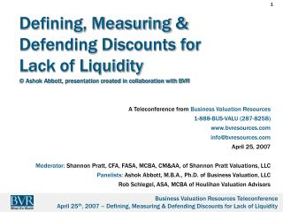 Defining, Measuring  Defending Discounts for Lack of Liquidity