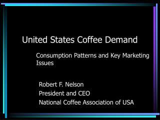 United States Coffee Demand