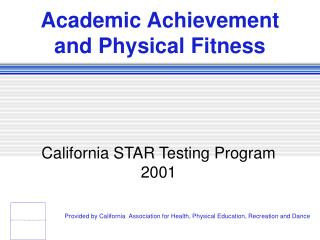 Academic Achievement and Physical Fitness