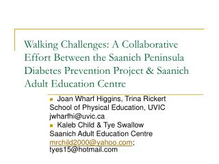 Walking Challenges: A Collaborative Effort Between the Saanich Peninsula Diabetes Prevention Project  Saanich Adult Educ
