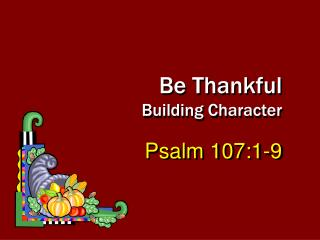 Be Thankful Building Character