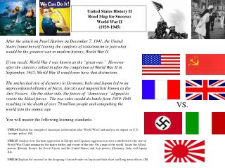 United States History II  Road Map for Success: World War II 1939-1945