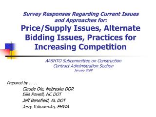 Survey Responses Regarding Current Issues and Approaches for: Price