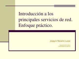 Introducci n a los principales servicios de red. Enfoque pr ctico.