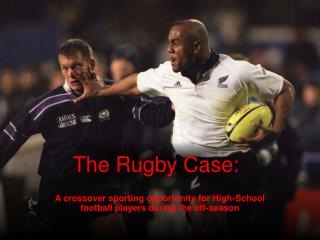 The Rugby Case: