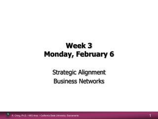 Week 3 Monday, February 6