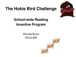 The Hokie Bird Challenge