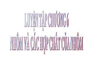 LUYN TP CHUONG 6 NH M V  C C HP CHT CA NH M