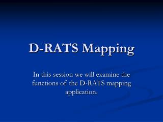D-RATS Mapping