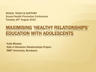 Maximising  healthy relationships  education with adolescents