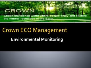Crown ECO Management | Environmental Monitoring