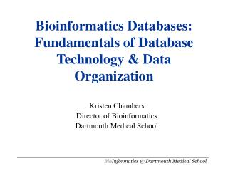 Bioinformatics Databases: Fundamentals of Database Technology  Data Organization