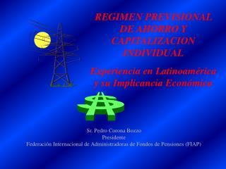 REGIMEN PREVISIONAL DE AHORRO Y CAPITALIZACION INDIVIDUAL  Experiencia en Latinoam rica y su Implicancia Econ mica