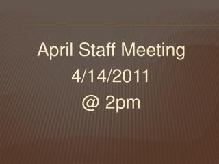 April Staff Meeting 4