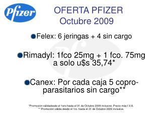 OFERTA PFIZER      Octubre 2009