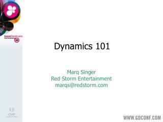Dynamics 101