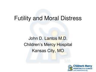 Futility and Moral Distress