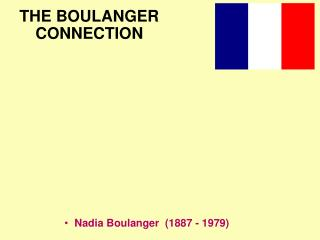 THE BOULANGER CONNECTION