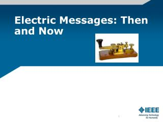 Electric Messages: Then and Now