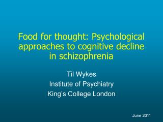 Food for thought: Psychological approaches to cognitive decline in schizophrenia