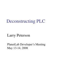 Deconstructing PLC