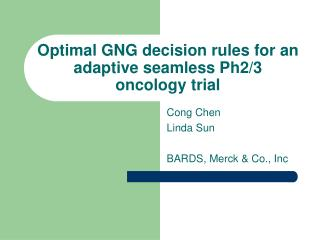 Optimal GNG decision rules for an adaptive seamless Ph2