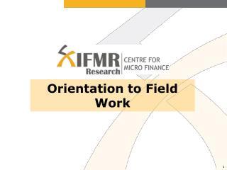 Orientation to Field Work