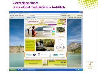 Cartedepeche.fr : le site officiel d adh sion aux AAPPMA