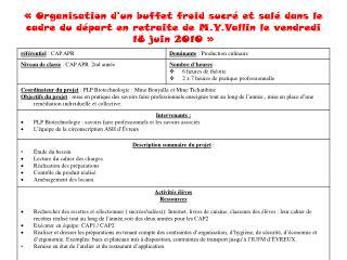 Organisation d un buffet froid sucr  et sal  dans le cadre du d part en retraite de M.Y.Vallin le vendredi 18 juin 201