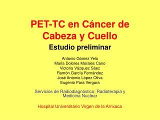PET-TC en C ncer de Cabeza y Cuello