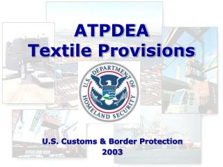 Andean Trade Promotion - Textile Provisions