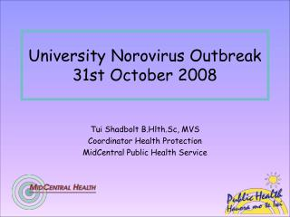 University Norovirus Outbreak  31st October 2008