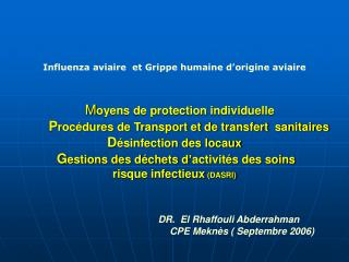 DR.  El Rhaffouli Abderrahman           CPE Mekn s  Septembre 2006