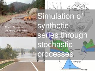 Simulation of synthetic  series through stochastic processes